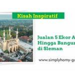Jualan 5 Ekor Ayam Sampai Bangun Masjid Megah Masjid Suciati Saliman