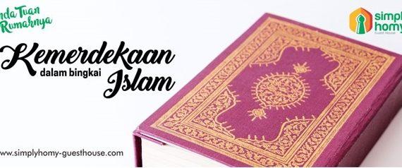 Kemerdekaan dalam Bingkai Islam