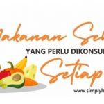 Makanan Sehat Yang Perlu di konsumsi Setiap Hari