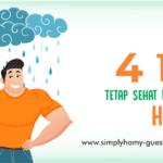 4 Tips Agar Tetap Sehat Disaat Musim Penghujan